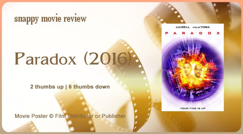 Paradox (2016) Movie Review