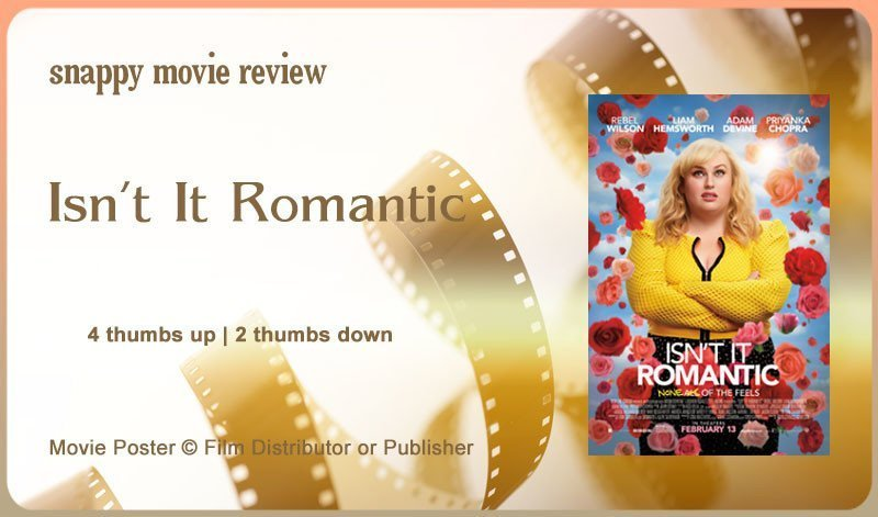 Isn't It Romantic Review