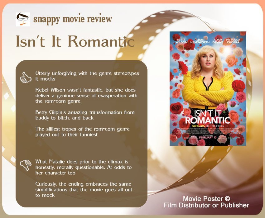 Isn't It Romantic Movie Review: 4 thumbs-up and 2 thumbs-down