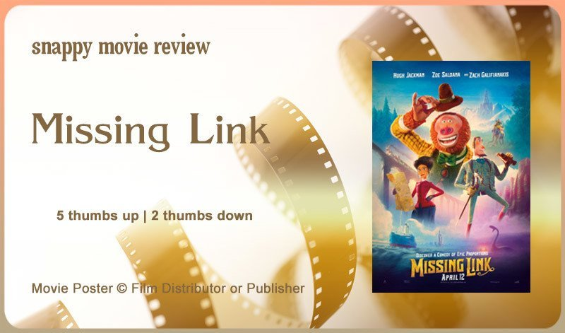 Missing Link (2019 Film) Review
