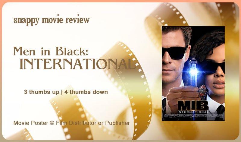Men in Black: International movie review.
