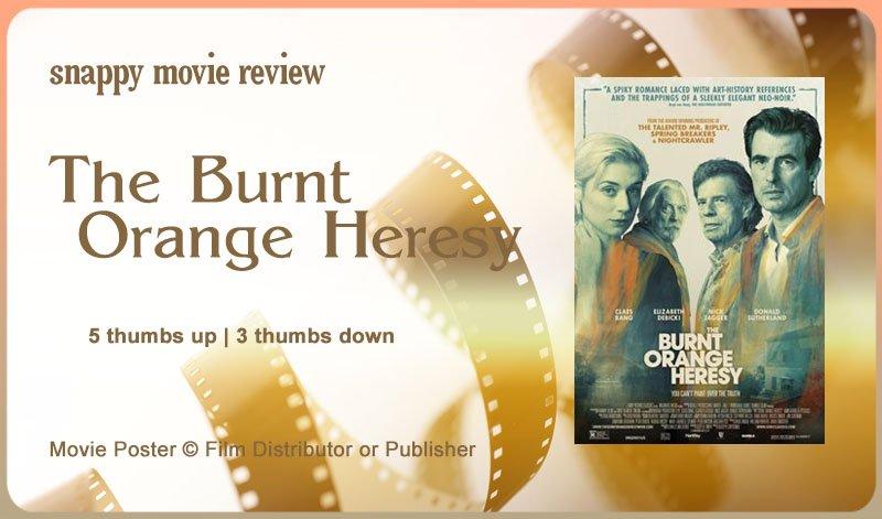 The Burnt Orange Heresy Movie Review